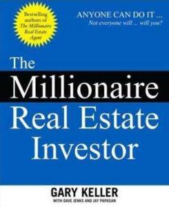 """Must read books for entrepreneurs- """"The Millionaire Real Estate Investor"""" by Gary Keller"""