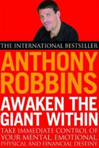 Must read books for entrepreneurs -Awaken the giant within by Anthony Robbins