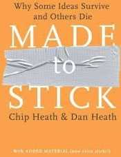 Must read books for entrepreneurs-Made to stick by Chip Heath and Dan Heath