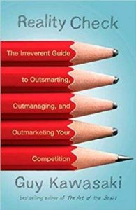 Must read books for entrepreneurs-Reality Check by Guy Kawasaki