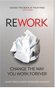 Must read books for entrepreneurs-Rework by Jason Fried