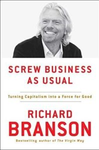 Must read books for entrepreneurs-Screw Business As Usual by Richard Branson