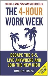 Must read books for entrepreneurs-The 4-Hour Workweek By Timothy Ferriss