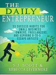 Must read books for entrepreneurs-The Daily Entrepreneur by S.J. Scott and Rebecca Livermore