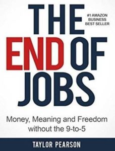 Must read books for entrepreneurs-The End of Jobs by Taylor Pearson