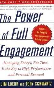 Must read books for entrepreneurs-The Power of Full Engagement by Jim Loehr and Tony Schwartz
