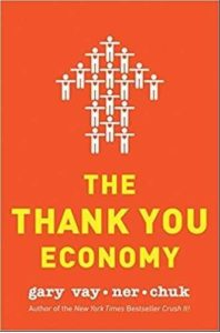 Must read books for entrepreneurs-The Thank You Economy by Gary Vaynerchuk