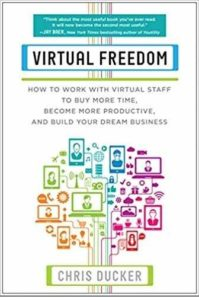Must read books for entrepreneurs -Virtual Freedom by Chris Ducker