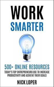 Must read books for entrepreneurs-Work Smarter by Nick Loper