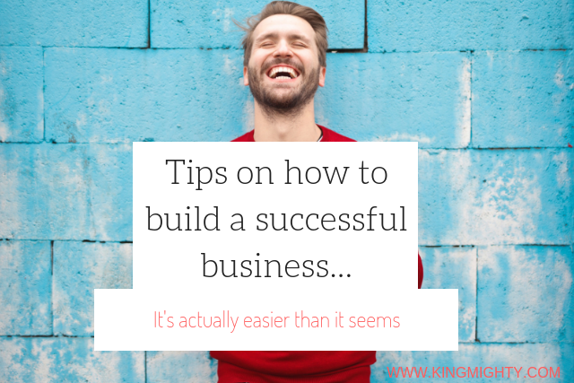 how to build a successful business.