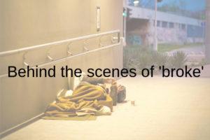 Behind he scenes of broke
